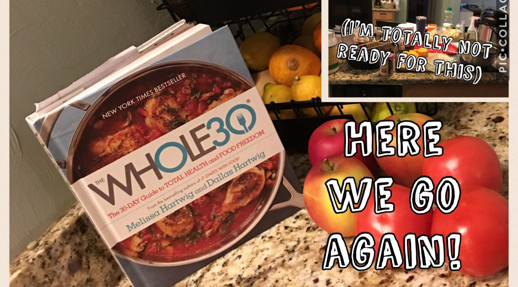 Starting the Whole30 unprepared