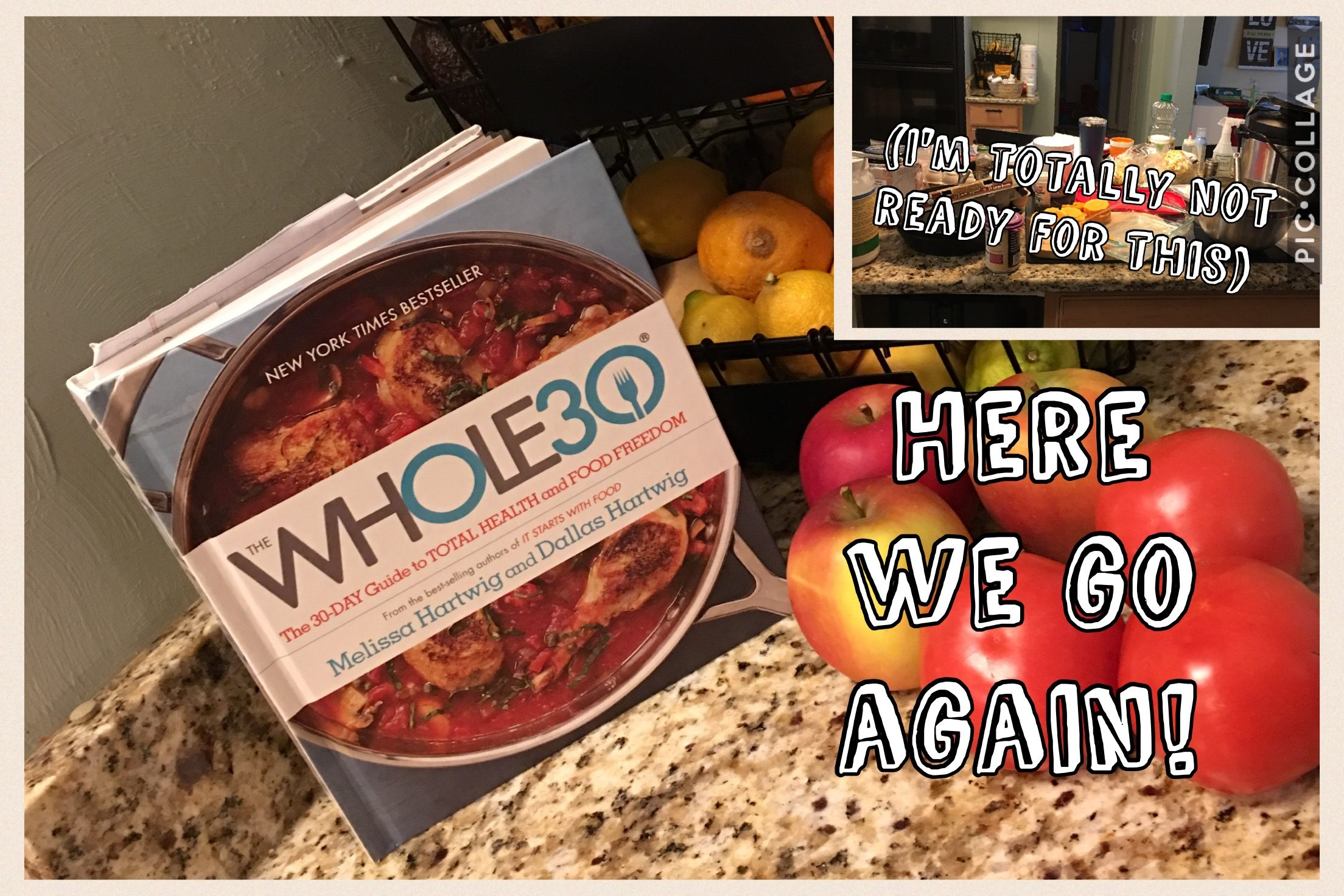 Starting The Whole30… Unprepared!