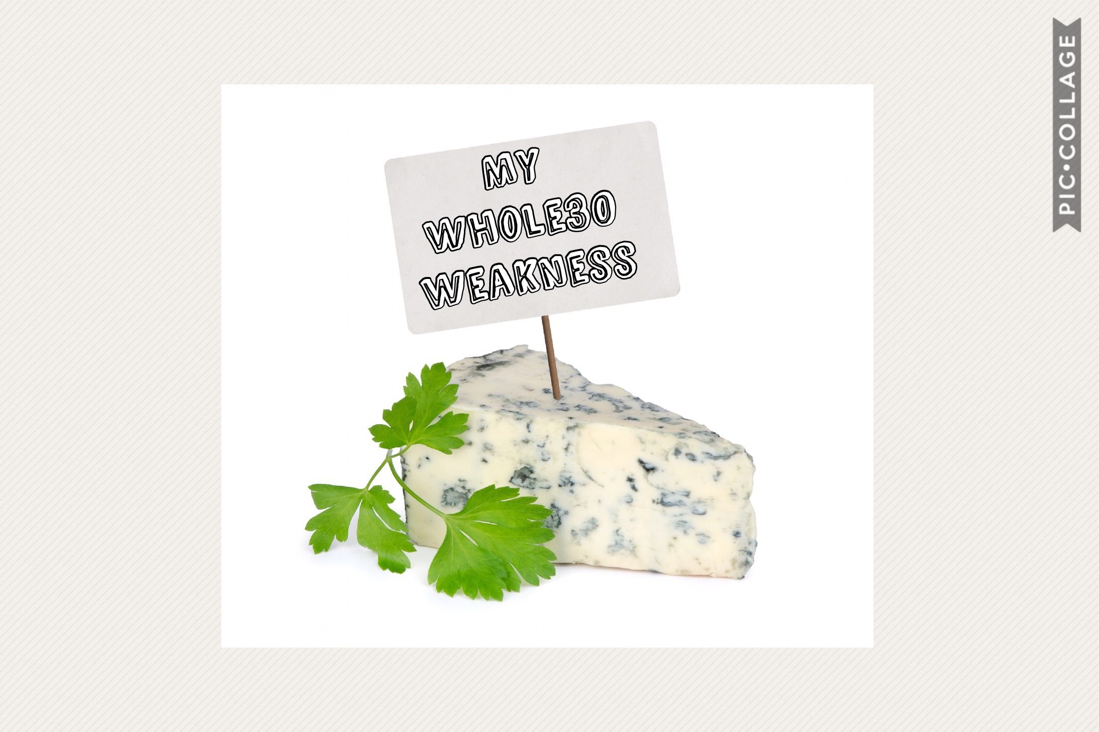 Whole30 can be hard.  Also, why is blue cheese so yummy?