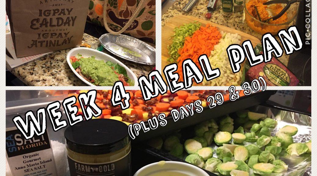 Week 4 Whole30 Meal Plan