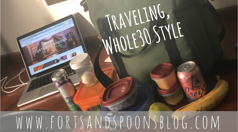 Traveling, Whole30 Style