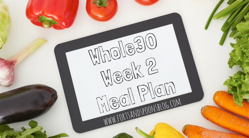 2018 Whole30 – Week 2 Meal Plan